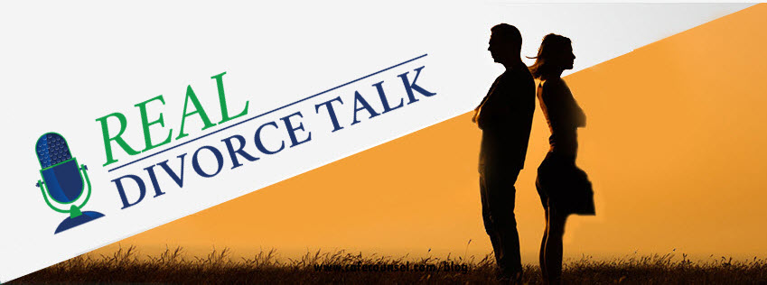 Real Divorce Talk Radio - Get Real Answers to Real Questions about